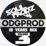 ODGPROD 10 Years mix Vol.3 by Soulprodz