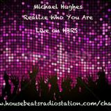 Michael Hughes Presents: Realize Who You Are Live on HBRS 14-12-18