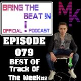 """BR!NG THE BEAT !N Official Podcast [SPECIAL Episode 079; BEST OF """"Track Of The Week"""" #2]"""