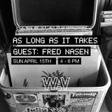 As Long As It Takes with Fred Nasen | 15-04-18