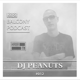 HRBR Balcony Podcast 012 with DJ Peanuts.