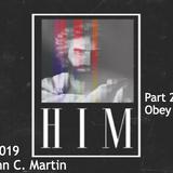 HIM Part 2-Obey Him