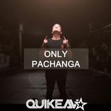 ONLY PACHANGA PRE2016 - Quike AV