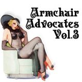 Armchair Advocates Vol.III