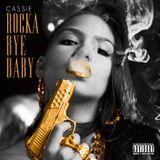 Cassie - Rocka Bye Baby