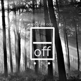 on · off / podcast 003 off vile