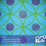 02. dj grandaddy mak - summerluver tape