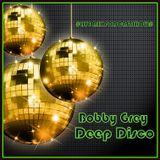 Bobby Grey - Deep Disco #livepodcastshow#