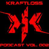 KRAFTLOSS - Podcast Vol. 002