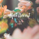DJ MoCity - #motellacast E54 - 11-05-2016 [Special Guest: Emote]