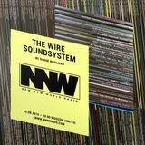 The Wire Soundsystem w/ Shane Woolman - 15th August 2019