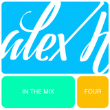 Alex H In The Mix Volume Four