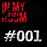 IN MY ROOM - 001