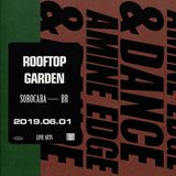 2019.06.01 - Amine Edge & DANCE @ Rooftop Garden, Sorocaba, BR
