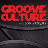 Groove Culture with Jon Vazquez  10 08 2013