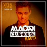 Clubhouse Radio by Maori - Episode #05