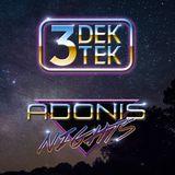 Trevor Nygaard - 3dektek_240 // Lee Adonis - Adonis Nights_002 Special!