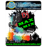 Dj Max Mix on Mixing The World @WWR The World Web Pop 80
