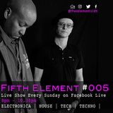 The Fifth Element | Show 005 | 18-02-18