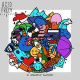 Acid Fredy - Mixtape I -  June 2014 - I Should´ve Gessed