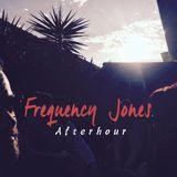 Frequency Jones - Afterhour