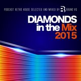 DIAMONDS IN THE MIX 2015 Mixed by Bruno VG