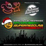 Antonio Valencia (Especial de Megamixes - Navidad SuperMezclas 2017) by SuperMezclas.com
