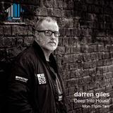 Darren Giles / Deep Into House / Mi-House Radio / Mon 11pm-1am / 06-05-2019