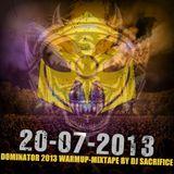 Dominator 2013 Warmup-Mixtape by Sacrifice