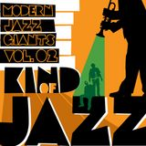 Kind of Jazz - Modern Jazz Giants vol. 02
