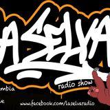 .La.Selva>radioshow ! 26/03/2013. DJ's _ Silly TAng.Kaygee.Bear.8.0.8