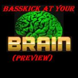 BassKick at your Brain 2012 (PREVIEW)