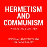 Hermetism and Communism : Spiritual Alchemy show