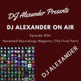 DJ Alexander On Air 004: Revealed Recordings Megamix (The Final Part)