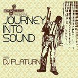 Journey Into Sound w. Dj Platurn