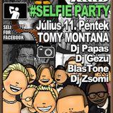 Tomy Montana #SELFIE Party 2014. 07. 11. Kókusz Klub Hatvan