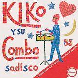 Sadisco #85 - Kiko y su Combo