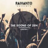 Raihanto - The Sound of 2014: Chapter 1