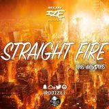 @DJIZE1 Straight Fire