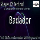 Shape Of Techno (58)- Badador[6-16-19]