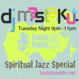 Deep and Spiritual  Jazz: DJ Mastakut on Back2Backfm.net 2019.06.25