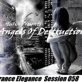 Trance Elegance Session 058 - Angels Of Destruction