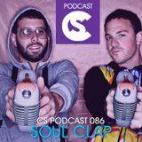 Soul Clap - CS Podcast 086 (07.11.2012)