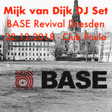 Mijk van Dijk DJ Set at BASE Revival Dresden, 2018-12-22