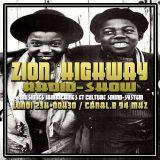 Zion Highway Radio-Show / Triston & Tr3lig