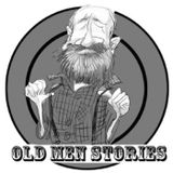 Old Men Stories Episode 79: Climbing