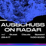 Ausschuss w/ Claude Speed - 29th April 2017