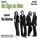 Programa Se Liga no Som - Especial The Beatles