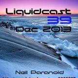 Neil Paranoid Liquidcast 39 Dec 2013