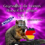 Gegens@tze the German House Edition Vol.5